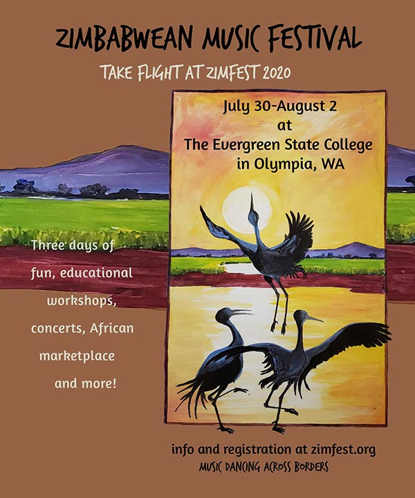Zimbabwean Music Festival - Take flight at Zimfest 2020, July 30-August 2 at The Evergreen State College in Olympia, WA